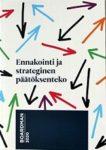 Ennakointi ja strateginen päätöksenteko